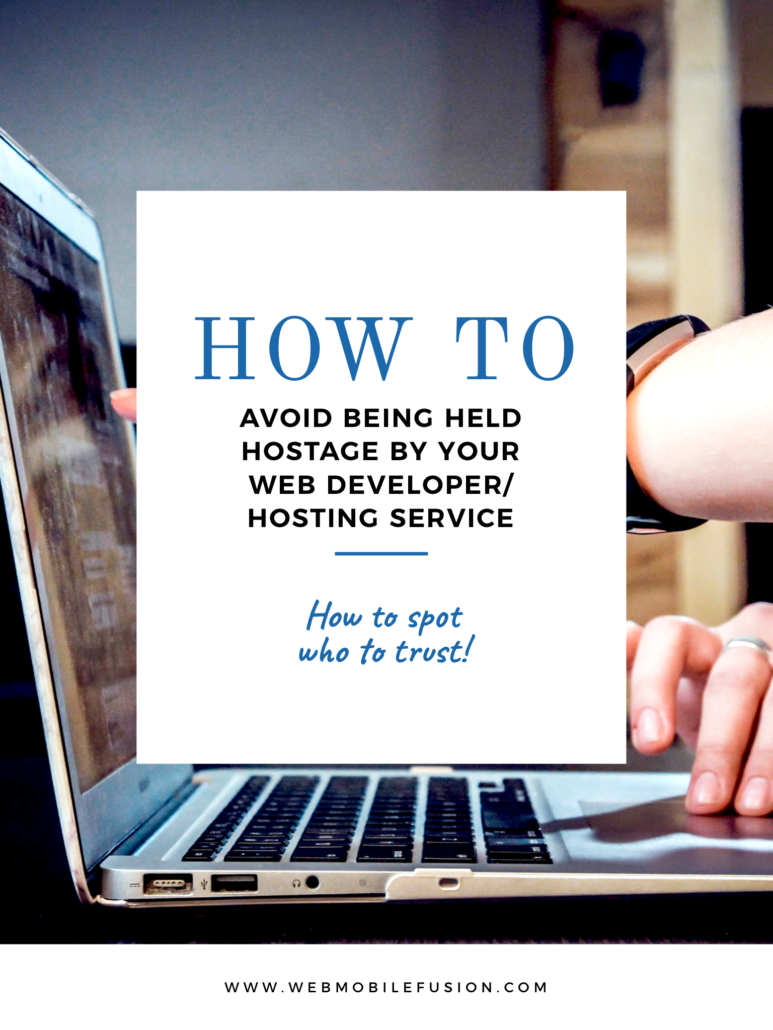 Don't Let Your Web Development Team Hold Your Website Hostage