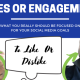 Facebook Likes or Engagement